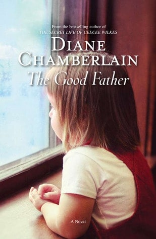 Book Review: The Good Father by Diane Chamberlain