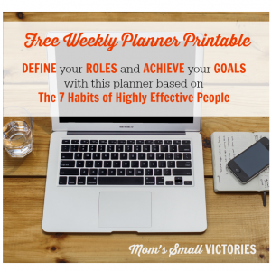Free Weekly Planner Printable Based on 7 Habits of Highly Effective People Book