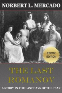 The Last Romanov by Norbert Mercado Book Review