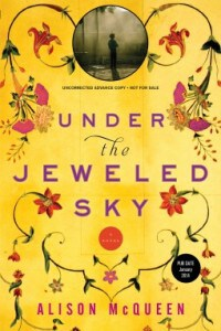 Under the Jeweled Sky by Alison McQueen Book Review