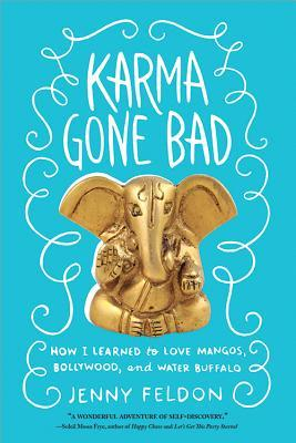 Karma Gone Bad by Jenny Feldon Book Review
