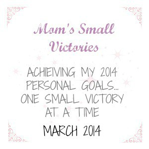 momssmallvictories march 2014 goals