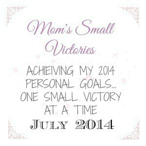 july-2014-personal-goals-momssmallvictories