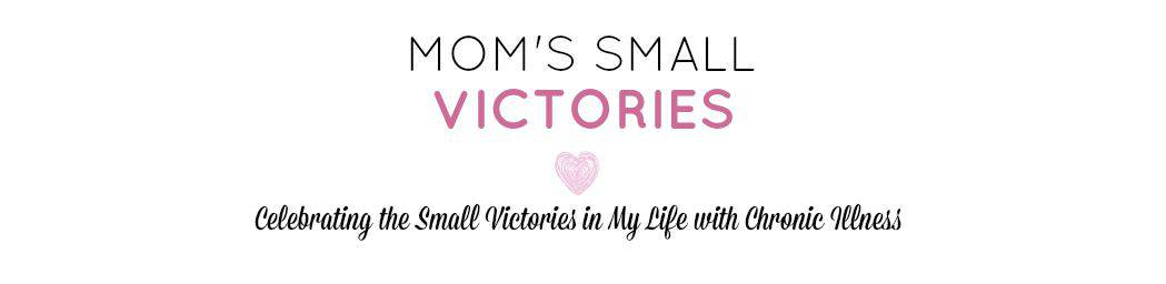 Mom's Small Victories
