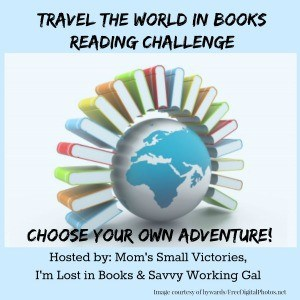 Travel the World in Books Reading Challenge. Choose Your Own Adventure and read around the world with us!