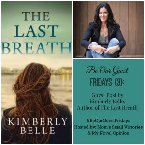 Be Our Guest Fridays {3}: Author Kimberly Belle at My Novel Opinion
