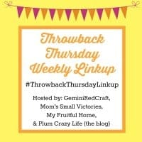 Throwback Thursday Linkup {31}