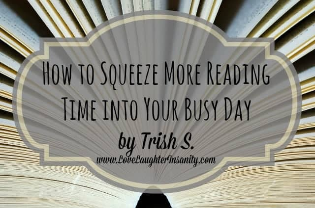 Be Our Guest Fridays {12}: How to Squeeze More Reading Time into Your Busy Day