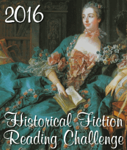 Historical Fiction Reading Challenge 2016 Hosted by Passages to the Past. One of the 25 Reading Challenges to Unleash Your Inner Bookworm.