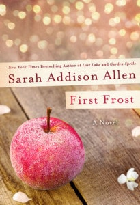 First Frost by Sarah Addison Allen: A Magical Foodie Tale