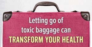 Letting go of toxic baggage can transform your health by Kris Carr