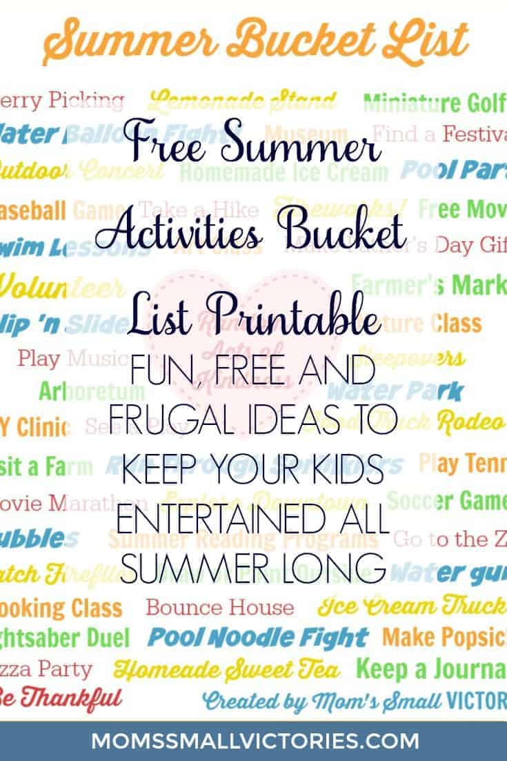 "Free Summer Activities Bucket List Printable. Fun, free and frugal ideas to keep your kids entertained all summer long! Moms and caregivers, you'll need this so you can always have an answer to your kids saying, ""I'm bored, what can we do now?"""