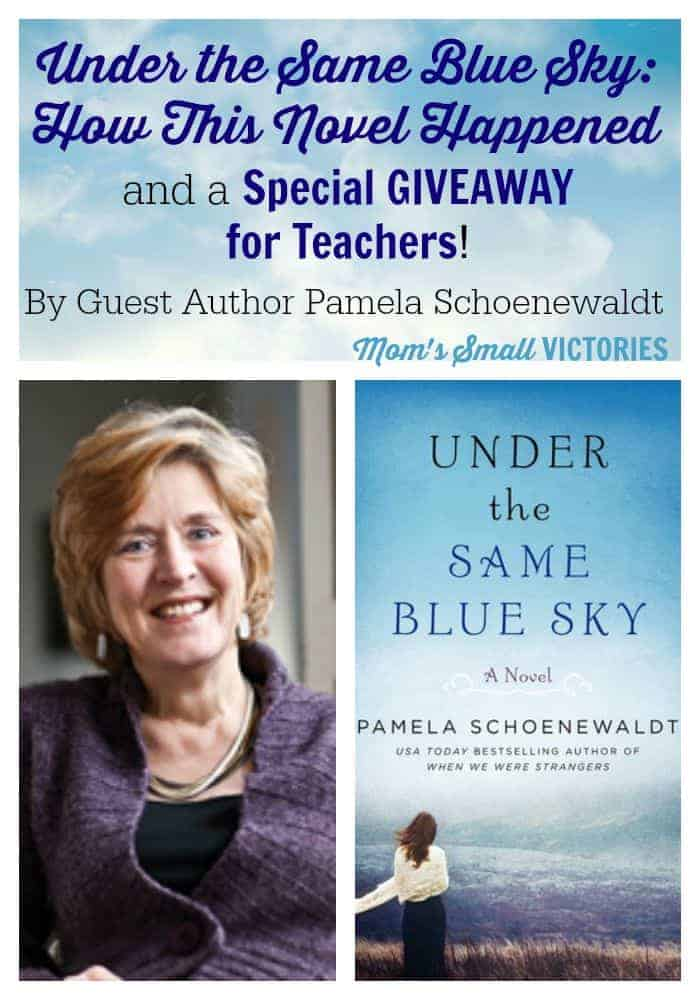 Guest Author Pamela Schoenewaldt shares what inspired her to write Under the Same Blue Sky, a historical fiction novel following a German immigrant family in the US during WWI and a special GIVEAWAY for teachers only!