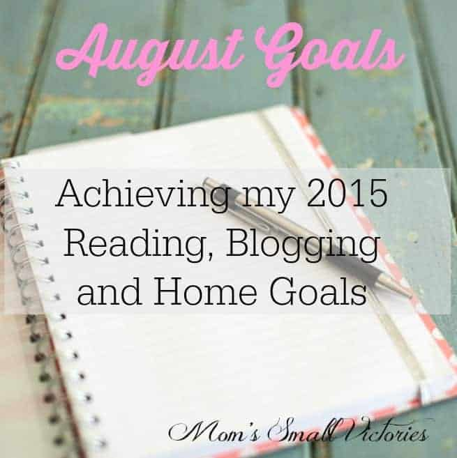 August 2015 Goals and July Achievements