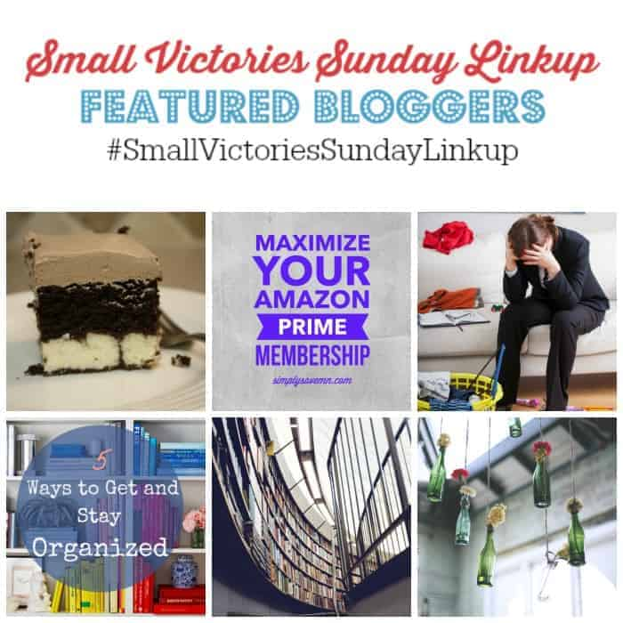 Small Victories Sunday Linkup 84 Featured Bloggers: Italian Love Cake from Don't Sweat the Recipe, Maximize Your Amazon Prime Membership from Simply Save, Why Cleaning is Stressing You Out by Housewife How-To's, 5 Tips to Get & Stay Organized from Simpleigh Organized, 7 Books to Diversify Your Shelves from The Book Wheel Blog and Mother Me Time-Guilt Free New Year from Lindsey Andrews