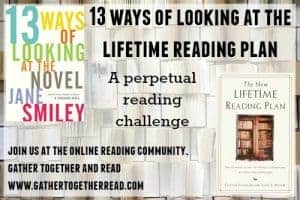 13 Ways of Looking at the Lifetime Reading Plan Reading Challenge by Gather Together and Read is one of our 25 Reading Challenges to Unleash Your Inner Bookworm.