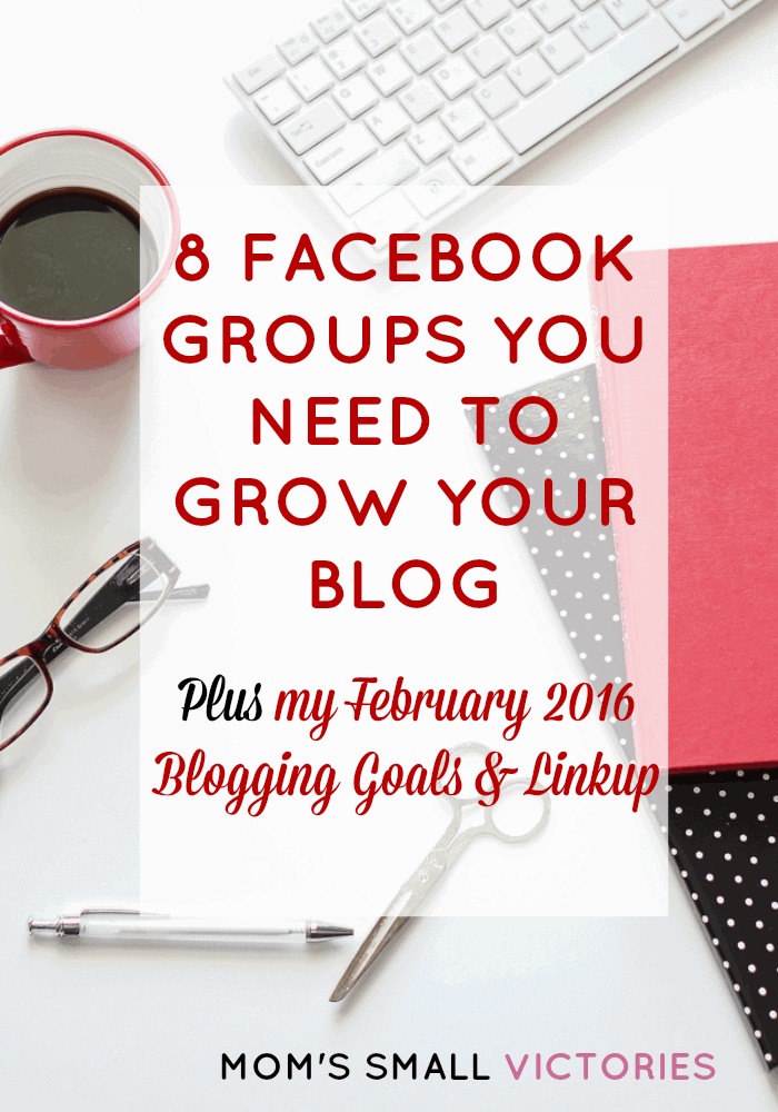 8 Facebook Groups to Grow Your Blog. Check out these 8 Facebook groups you need now to grow your blog plus my February 2016 Blogging goals and linkup.