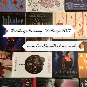 Retellings Reading Challenge 2017 hosted by Once Upon a Bookcase is one of our 25 Reading Challenges to Unleash Your Inner Bookworm.