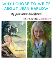 Be Our Guest Fridays {33}: Why I Chose to Write About Jean Harlow by Anne Girard