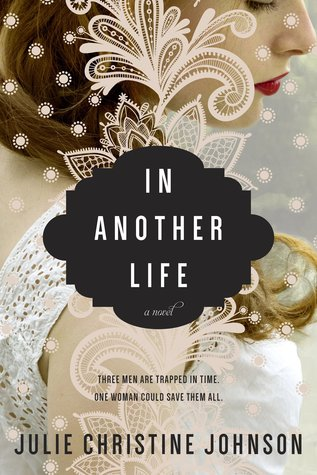 In Another Life by Julie Christine Johnson Book Review & Author Interview