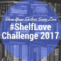 Shelf Love Challenge 2017 is one of our 25 Reading Challenges to Unleash Your Inner Bookworm.