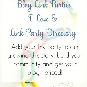 Blog Link Parties I Love & Link Party Directory