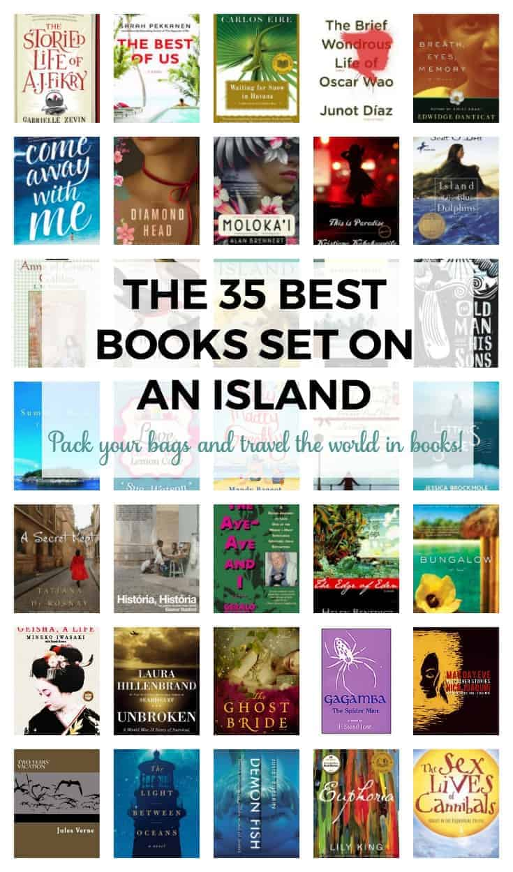 The 35 Best Books Set on An Island. Pack your book bags and head on an island adventure with these books.