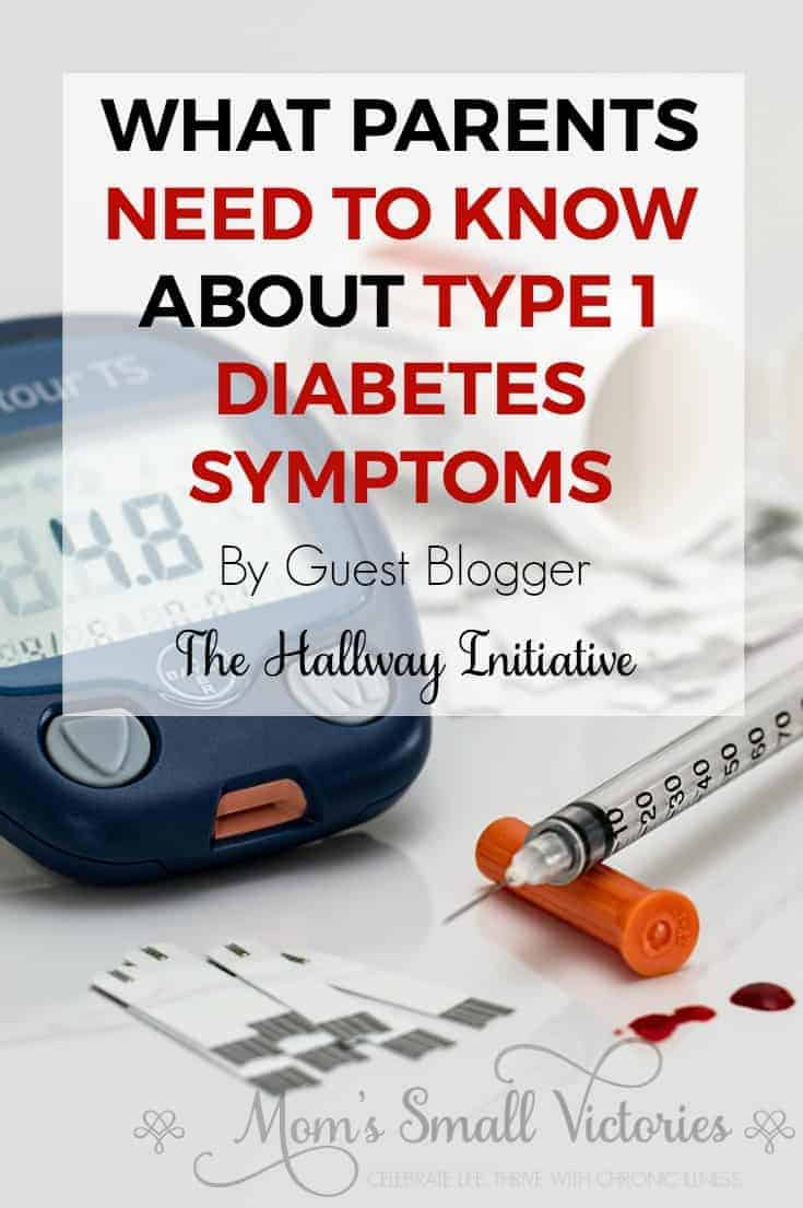 What Parents Need to Know about Type 1 Diabetes Symptoms by Guest Blogger The Hallway Initiative. Learning the less common symptoms of Type 1 Diabetes can make a difference in a patient's life.