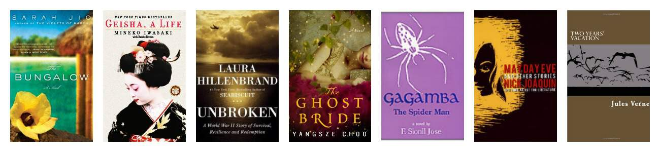 Books set on Asian Islands: The Bungalow (Bora Bora), Geisha: A Life and Unbroken (Japan), The Ghost Bride (Malaysia), Gagamba: The Spider Man and May Day Eve and Other Stories (Phillipines), 2 Years' Vacation (Somewhere in the Pacific)