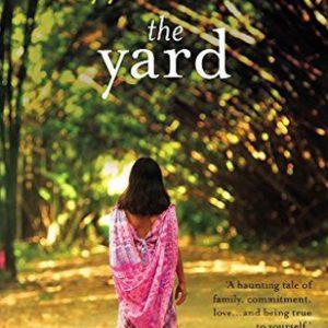 The Yard by Aliyyah Eniath – a Dark Family Saga set in Trinidad