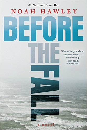 Accident, Faked Death or Murder? Before the Fall by Noah Hawley is a Heart-Racing Mystery