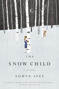 The Snow Child tops our Ultimate Winter Reading List of Books You Need to Cozy Up With This Winter