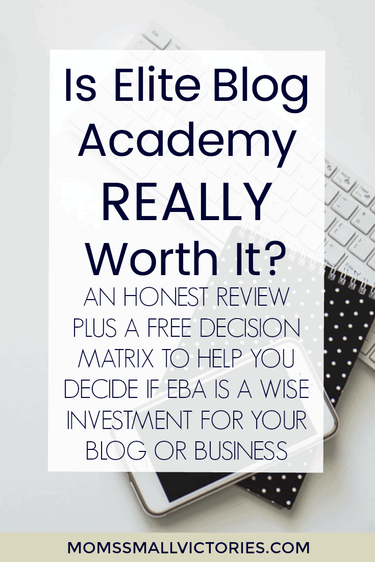 Is Elite Blog Academy REALLY Worth It? An Honest Review of Elite Blog Academy Plus a FREE Decision Matrix to help you decide if the investment is wise for your blog or small business.