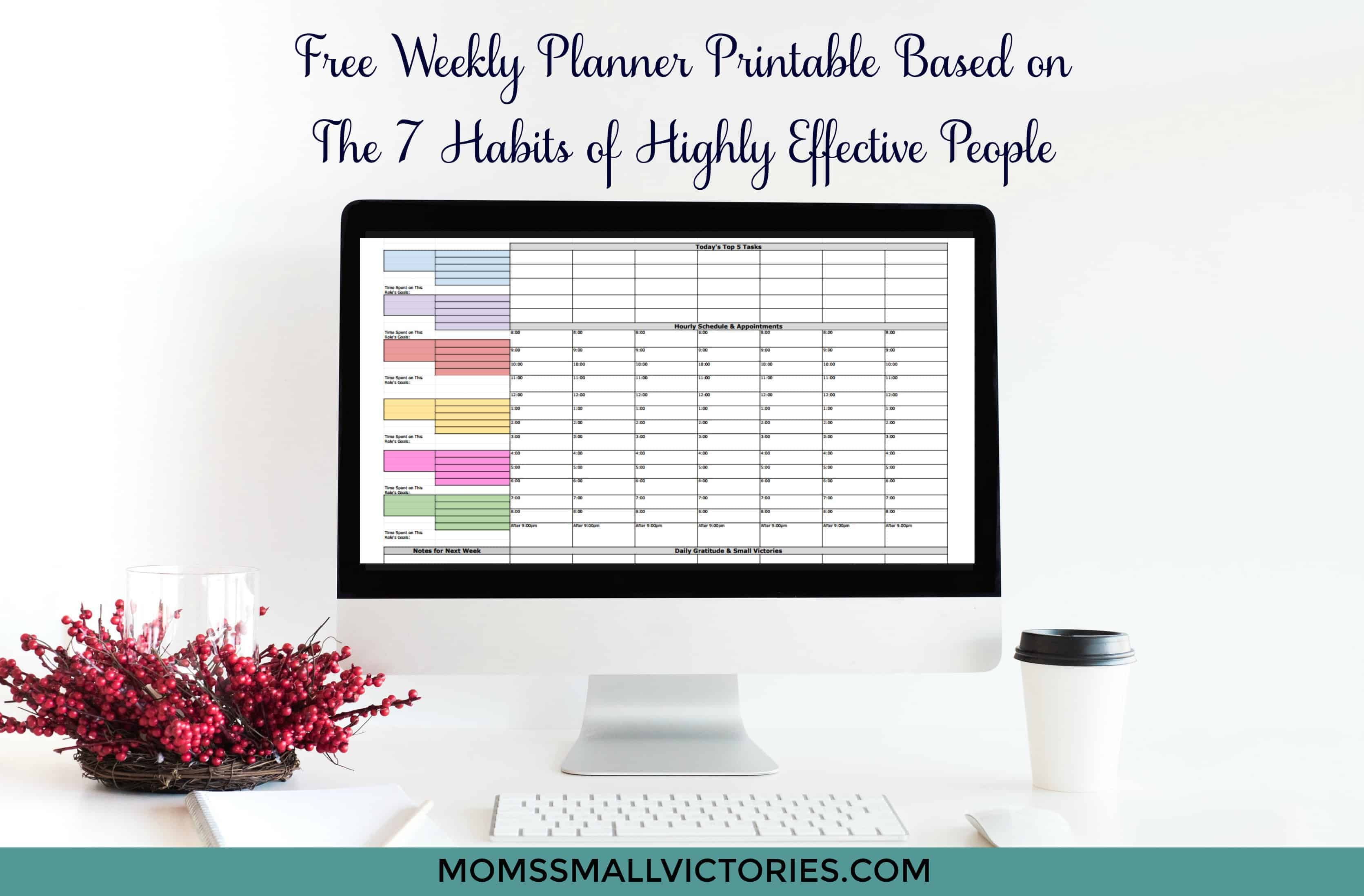 free weekly planner based on the 7 Habits of Highly Effective People