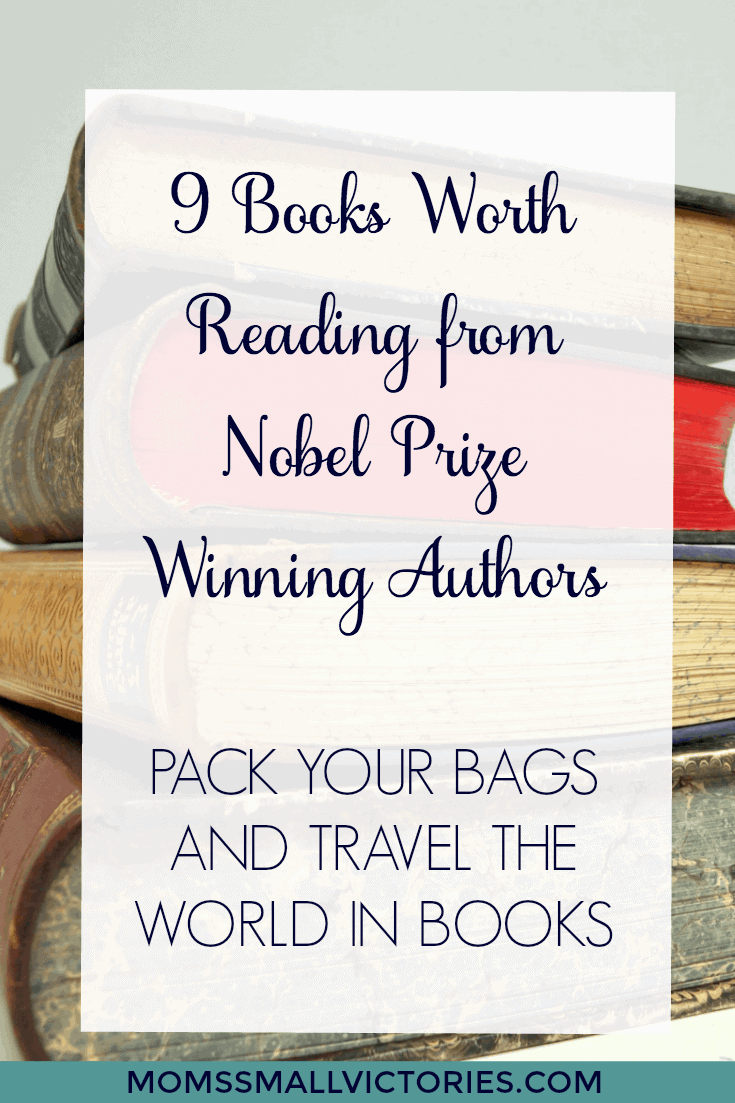 9 Books Worth Reading from Nobel Prize Winning authors and the April 2017 Travel the World in Books Event