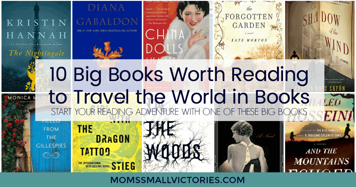 Do you like big books like I do? Grab one of these 10 Big Books Worth Reading to start your reading adventure and travel the world in books with us!