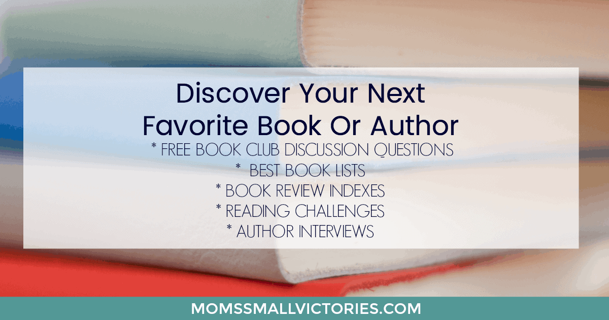 Having trouble picking a book to read? Discover your next favorite book or author with my FREE book club discussion questions, favorite book lists, book review indexes, reading challenges to expand your reading horizons and author interviews.
