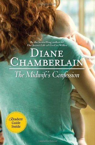 Book Review: The Midwife's Confession by Diane Chamberlain