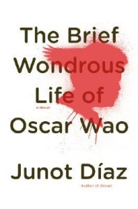 Book Review: The Brief Wondrous Life of Oscar Wao by Junot Diaz