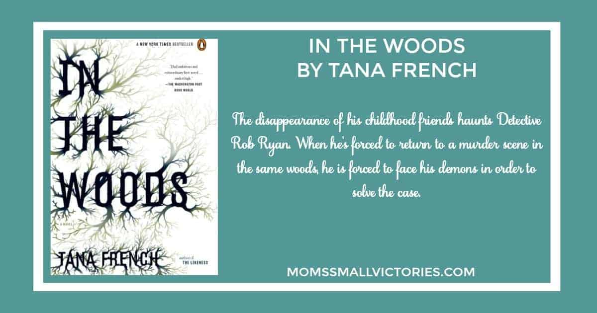 IN THE WOODS  BY TANA FRENCH is a creepy mystery for your fall reading list. The disappearance of his childhood friends haunts Detective Rob Ryan. When he's forced to return to a murder scene in the same woods, he is forced to face his demons in order to solve the case.