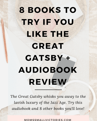 The Great Gatsby Audiobook Review and 8 books to try if you like the great gatsby. #books #reading #greatgatsby #audiobook