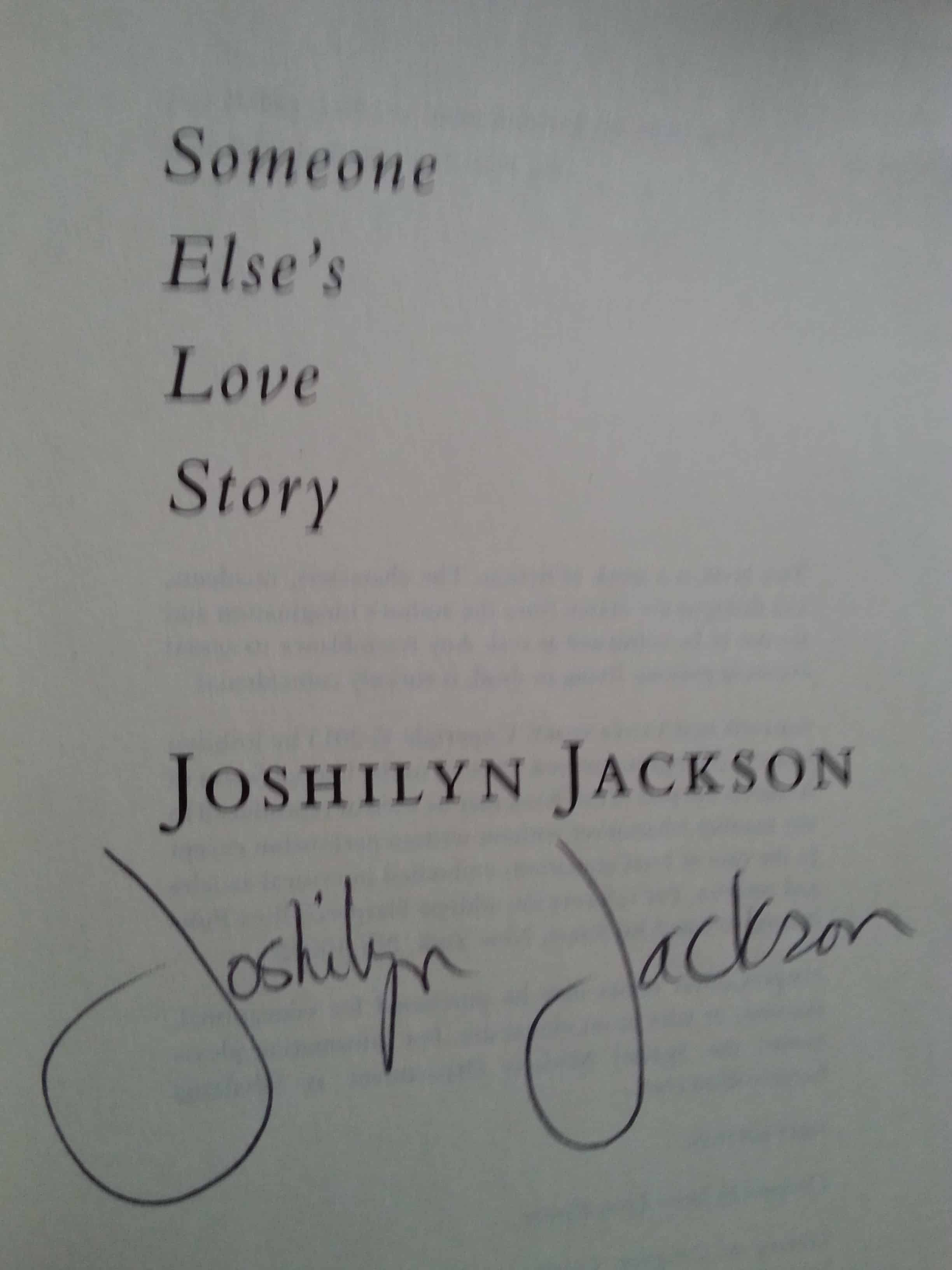 someone elses love story signed by joshilyn jackson