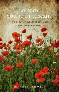 At Least You're in Tuscany by Jennifer Criswell Book Review