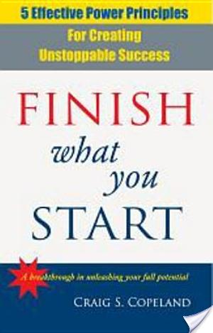 Book Review: Finish What You Start by Craig Copeland
