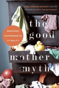 good-mother-myth-short-stories-about-motherhood