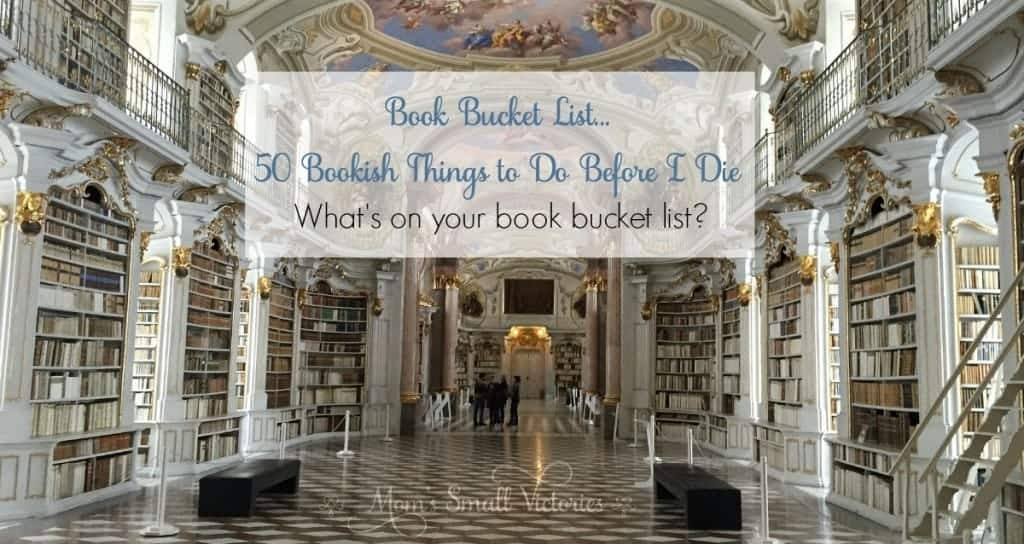 Book Bucket List...50 Bookish Things to Do Before I Die. I dream of traveling the world in books, encourage the love of reading in others and writing my own books. What's on your book bucket list?