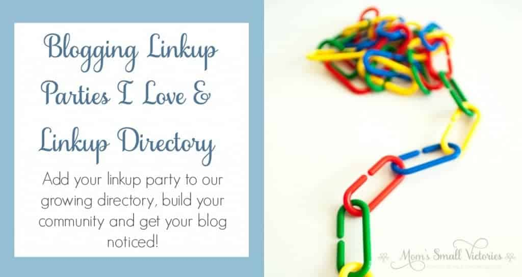 Blogging Linkup Parties I Love & Linkup Directory. Add your linkup party to our growing directory, build you community and get your blog noticed!