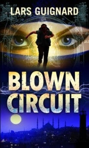 An Exciting Spy Thriller Audiobook – Blown Circuit by Lars Guignard