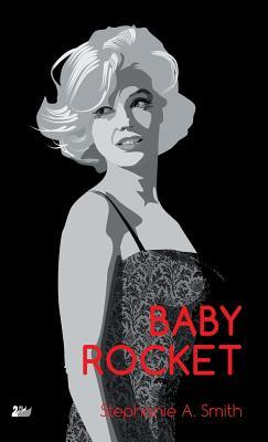 Historical Fiction Set During the Space Race: Baby Rocket by Stephanie Smith Book Review
