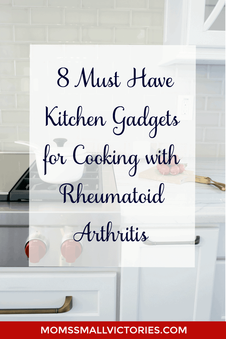 My 8 Must Have Kitchen Gadgets for Cooking with Rheumatoid Arthritis. Cooking with RA is a challenge but these gadgets are lifesavers to help ease the pain and frustration while cooking with RA.